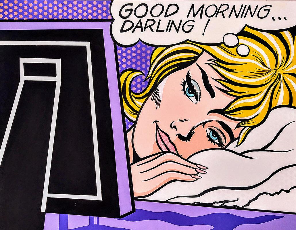 GOOD MORNING DARLING ! / POP ART   Tobar Jose